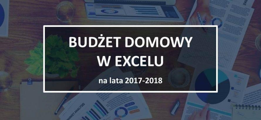Budżet domowy, jak oszczędzać pieniądze, oszczędzanie, budżet domowy w excelu, analiza wydatków, analiza kredytu, budżet, excel wyliczenie