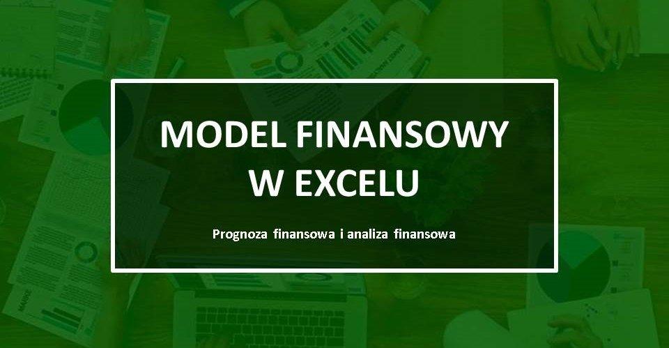 sterowanie przyszłością, model finansowy, excel, zarządzanie finansami, model finansowy w excelu, budżet, zwiększenie efektywności, kontrola budżetu, analiza finansowa, analiza wydatków, analiza przychodów, analiza rentowności, prognoza finansowa, prognozowanie finansowe, narzędzia w excelu, analizy w excelu, zestawienia w excelu.