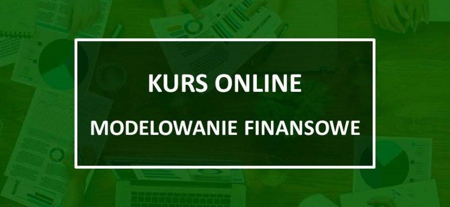 kurs online, modelowanie finansowe, kurs z excela dla analityka finansowego, modelowanie finansowe w excelu, kurs prognozowanie finansowe, kurs controlling w przedsiębiorstwie, kurs wycena startupu, kurs wycena przedsiębiorstwa, kurs ocena opłacalności.