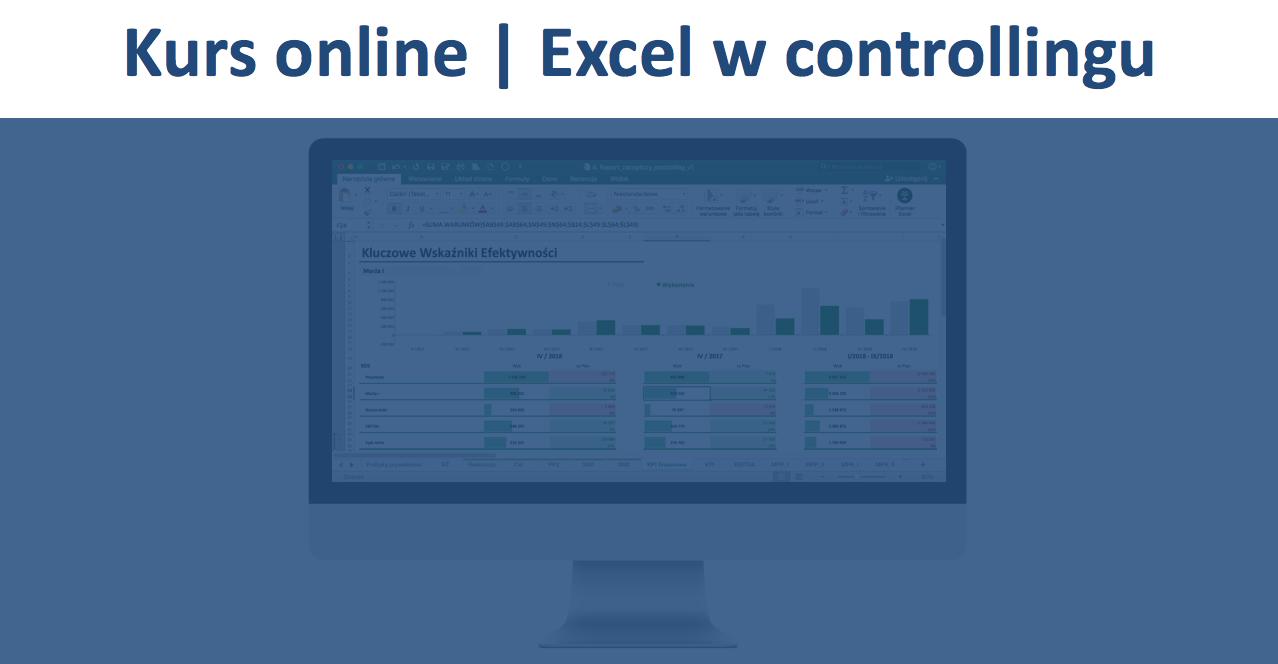 kurs online, raportowanie KPI, excel, raport kpi excel, szkolenie excel, kurs wykresy excel, szkolenie wykresy excel, kurs online excel, raportowanie KPI w excelu.