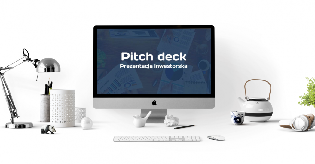 pozyskanie finansowania, pozyskanie inwestora, pozyskanie kapitału, startup finansowanie, finansowanie, kapitał seed capital, venture kapital, prezentacja inwestorska, pitch deck.